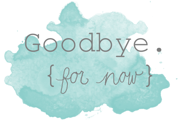 Good-Bye-For-Now